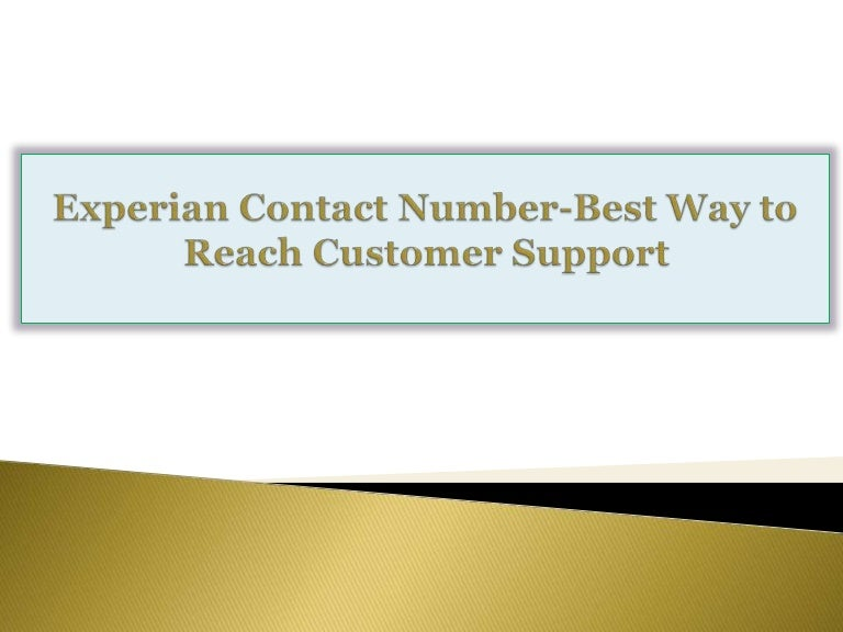 Experian Contact Number Best Way To Reach Customer Support