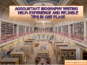 Accountant Biography Writing Help: Experience and Reliable Tips in One Place