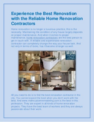 Experience the best renovation with the reliable home renovation contractors