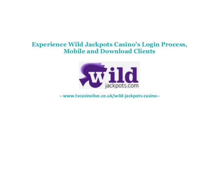 Experience Wild Jackpots Casino S Login Process Mobile And Download