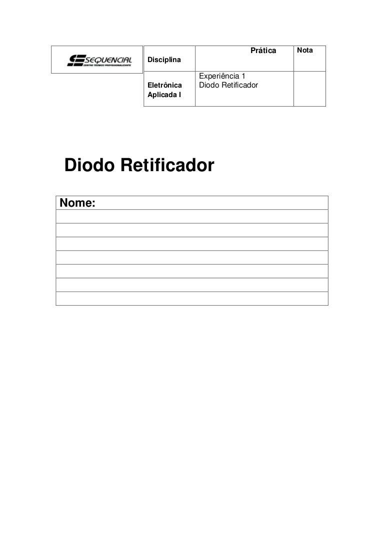 Circuito Retificador : Experiência diodo retificador