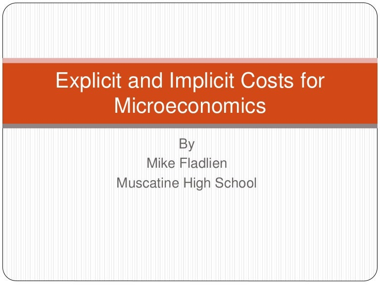 Explicit and implicit costs for microeconomics