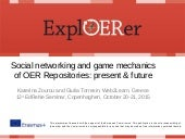 Social networking and game mechanics of OER repositories: present and future