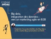 Exploiter les potentialités du Big Data et du marketing automation en B2B