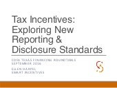 Exploring new tax incentive reporting and disclosure standards