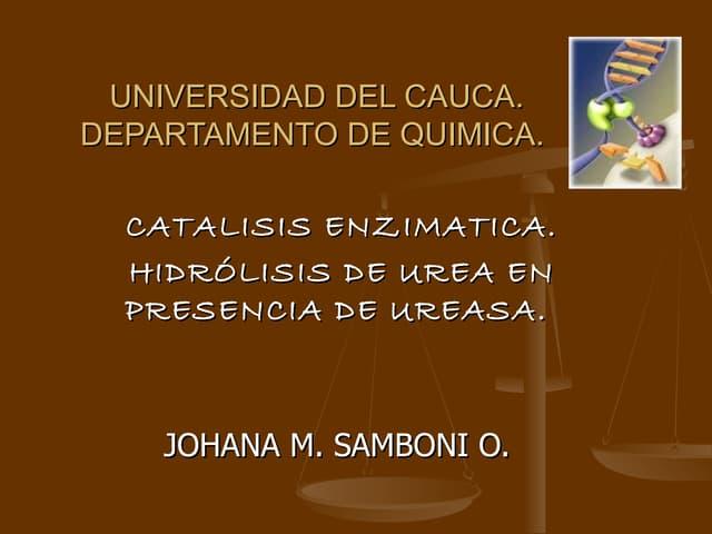 Catalisis Enzimatica: Hidrolisis de Urea