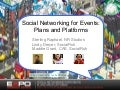 Social Networking For Events Part 2 of 3: Plans and Platforms