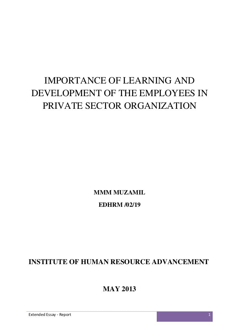 importance of learning development of the employees in private sect