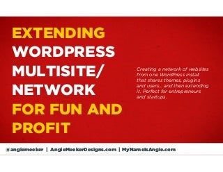 Extending WordPress Multisite for Fun and Profit by Angie Meeker at WordPress Columbus Meetup