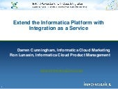 Extend the Informatica Platform with Integration as a Service