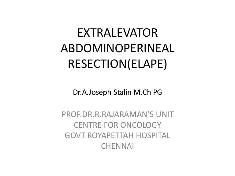 Extralevator abdominoperineal resection(elape)