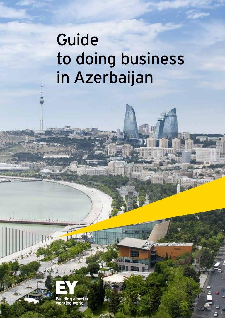 EY Azerbaijan  Business Guide Azerbaijan 2014