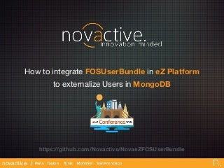 FOSUserBundle with eZ Platform and MongoDB