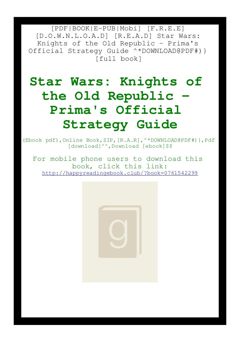 Free [F.R.E.E] [D.O.W.N.L.O.A.D] [R.E.A.D] Star Wars Knights of the Old Republic – Prima's Official Strategy Guide ^DOWNLOAD@PDF#)}