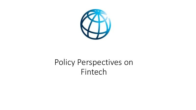 Policy Perspectives on Fintech