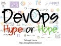 DevOps: Hype or Hope