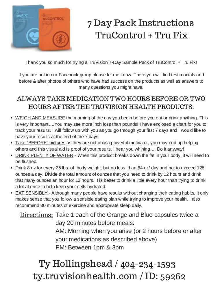 7 Day Pack InstructionsTruControl + Tru Fix