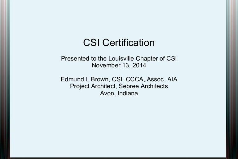csi certification presentation rh slideshare net Study Guide Exam Outlines Exam Study Guide Brady Michael Morton