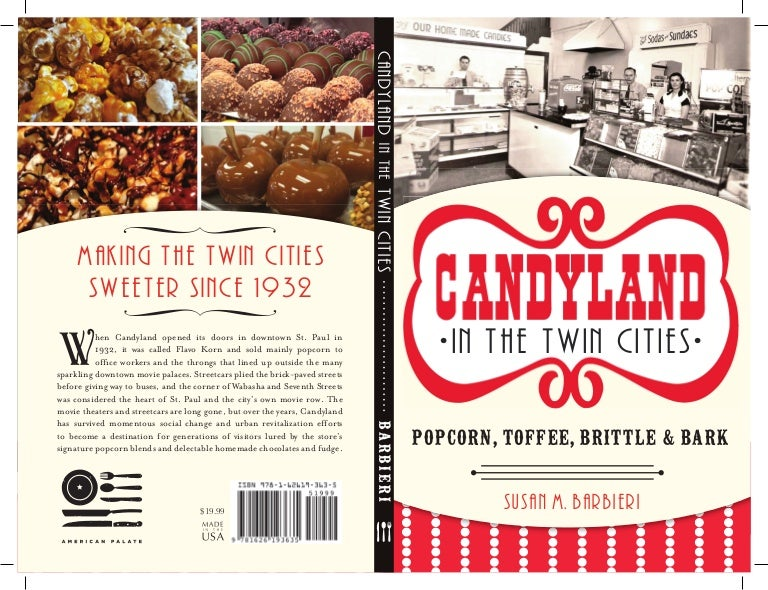 Candyland in the Twin Cities: Popcorn, Toffee, Brittle and Bark