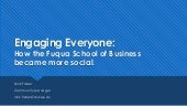 Engaging Everyone: How the Fuqua School of Business became more social