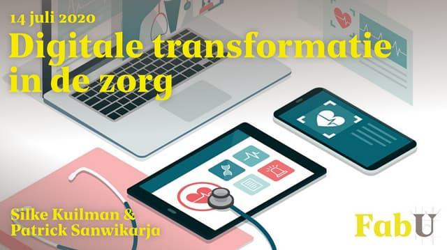 Fabrique University Digitale transformatie in de zorg