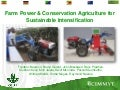 Farm mechanization & Conservation Agriculture for Sustainable Intensification