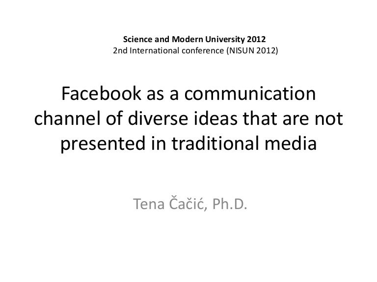 Facebook as a communication channel of diverse ideas that
