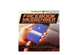 ~[DOWNLOAD_FREE] LIBRARY~ Facebook Bot Marketing Boss Unleashed How To Leverage This Emerging Platform To Grow Your Busineb 'Read_online'