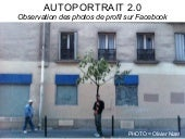 FACEBOOK = observation des photos de profil des usagers