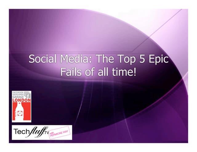 Top 5 EpicFails of Social Media