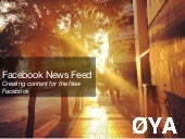 Facebook news feed, creating content for the new facebook