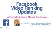Facebook Video Ranking Updates - What Marketers Need To Know - by Mari Smith