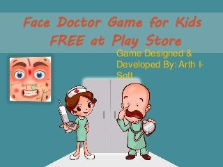 Face doctor game for kids - free at play store