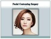 Facial contouring surgery