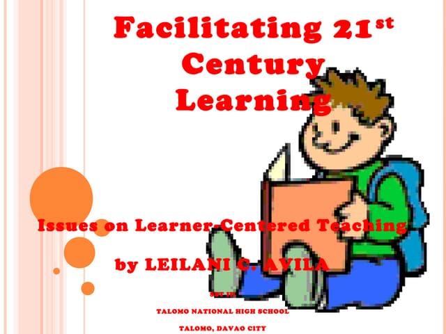 Facilitating 21st century learning by leilani c. avila