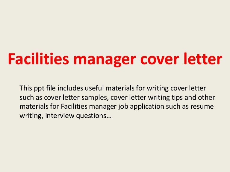 Facilitiesmanagercoverletter 140223013309 Phpapp01 Thumbnail 4?cbu003d1393119212