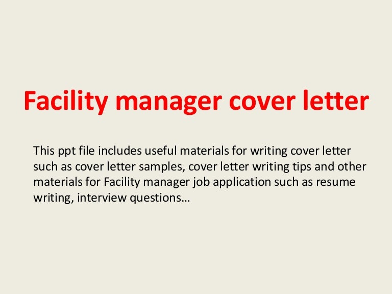 Facilitymanagercoverletter 140223013353 Phpapp02 Thumbnail 4cb1393119313