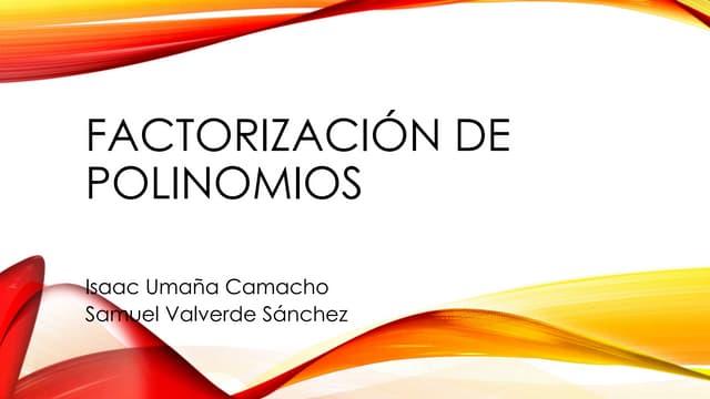 Factorización de polinomios (presentación)
