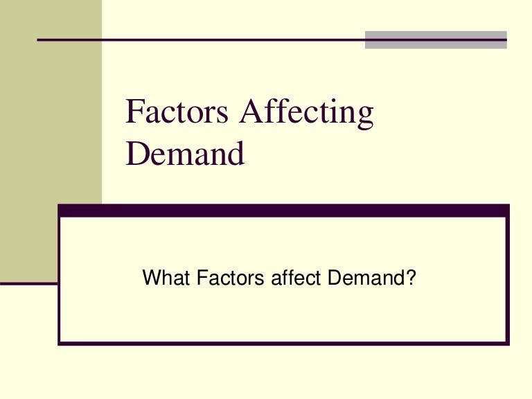 """factors that affect supply and demand It is known that the dynamics of the exchange rate is determined by the supply- and-demand """"price takes all into account"""" — that is what one of."""