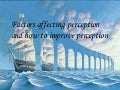 Factors affecting perception asha