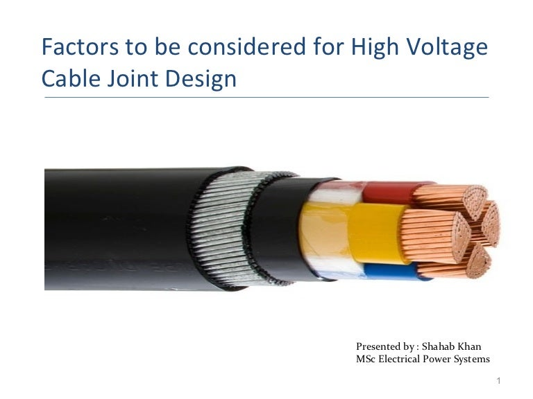 Factors considered for High Voltage Cable Joint design