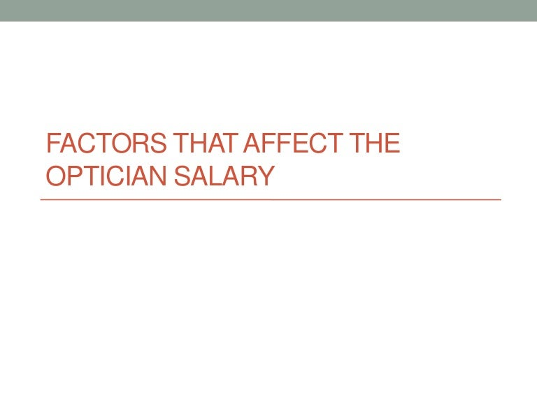 the optician salary, Human Body