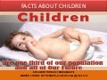 Social, Psychological and Physical Facts about children & Parental training, needs to take care about Children