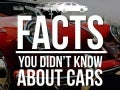 Facts You Didn't know About Car