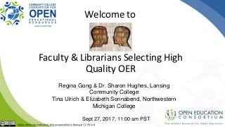 CCCOER: Faculty and Librarians Selecting High Quality OER Together