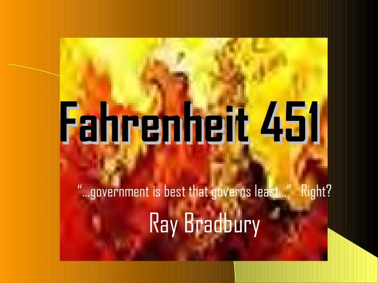 an analysis of the symbolism in fahrenheit 451 by ray bradbury Symbolism in farenheight 451 by ray bradbury essay - symbolism in farenheight 451 by ray bradbury fahrenheit 451, by ray bradbury is a futuristic novel, taking the reader to a time where books and thinking are outlawed.