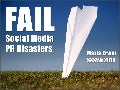 #FAIL - Infamous Social Media PR Disasters