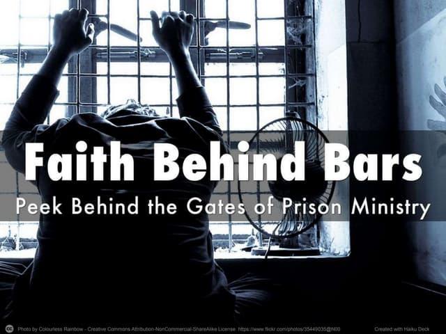 Faith Behind Bars - Hope For The Hardened Heart