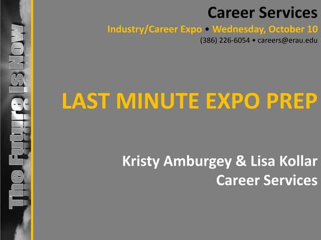 Last Minute Expo Preparation - Fall 2013