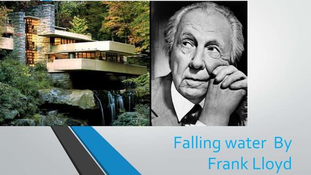 Falling water  by frank lloyd
